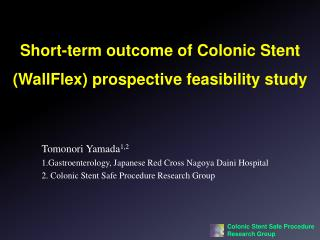 Short-term outcome of Colonic Stent  ( WallFlex ) prospective  feasibility study