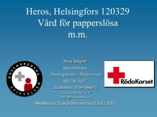 Heros, Helsingfors 120329 Vård för papperslösa m.m.