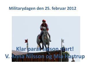 Klar parat sæson start! V.  Anna Nilsson og Mia  Hastrup