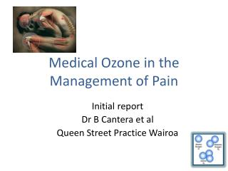Medical Ozone in the Management of Pain