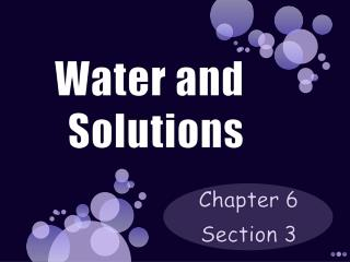 Water and Solutions