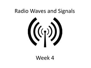 Radio Waves and Signals