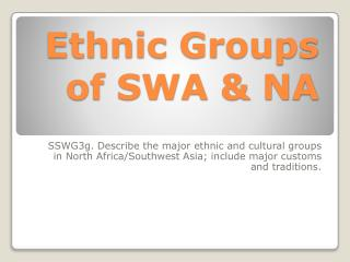 Ethnic Groups of SWA & NA