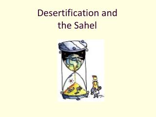 Desertification and the Sahel