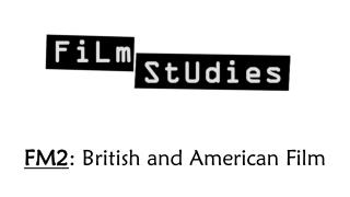 FM2 : British and American Film