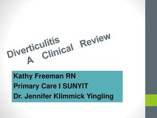 Diverticuliti s        A    Clinical   Review