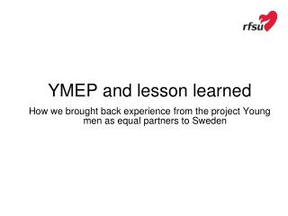 YMEP  and lesson  learned