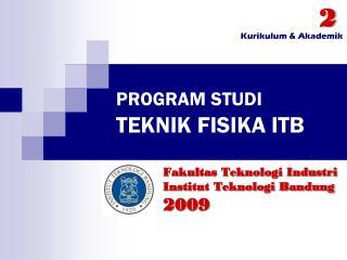 PROGRAM STUDI TEKNIK FISIKA ITB