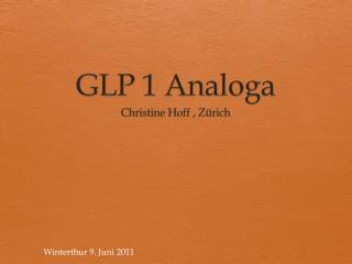 GLP 1 Analoga