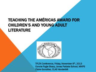 Teaching the  Am�ricas  Award for Children�s and Young Adult Literature