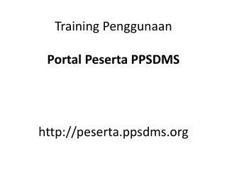 http:// peserta.ppsdms.org