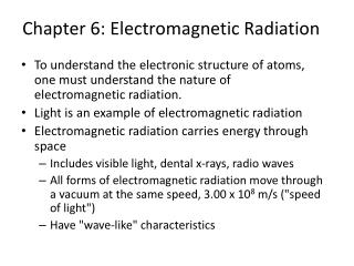 Chapter 6: Electromagnetic Radiation