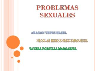 PROBLEMAS SEXUALES