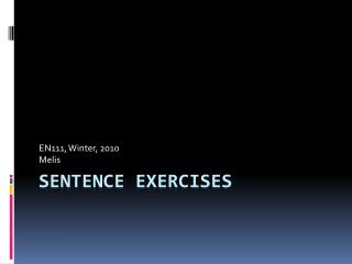 SENTENCE EXERCISES