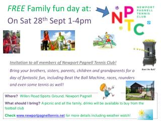 FREE  Family fun day at: On Sat 28 th  Sept 1-4pm