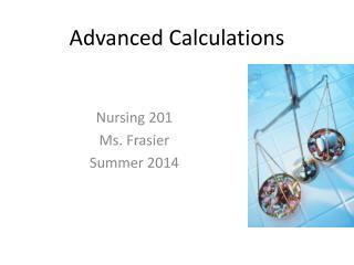 Advanced Calculations