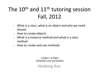The 10 th  and 11 th  tutoring session Fall, 2012