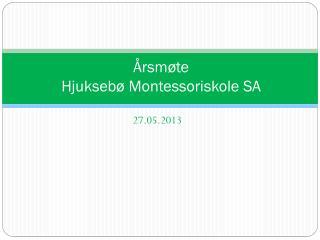 Årsmøte Hjuksebø Montessoriskole SA