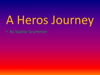 A  Heros  Journey