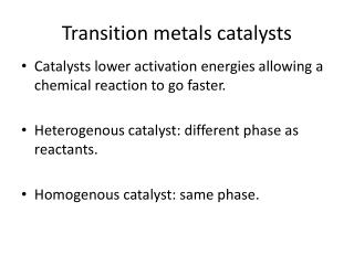 Transition metals catalysts