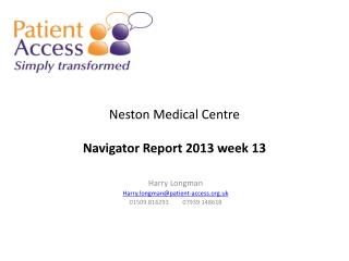 Neston Medical Centre Navigator Report 2013 week 13