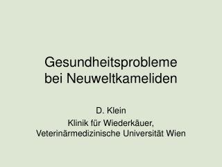 Gesundheitsprobleme bei Neuweltkameliden