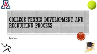 College Tennis Development and Recruiting Process