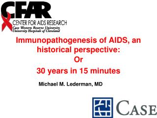 Immunopathogenesis of AIDS, an historical perspective: