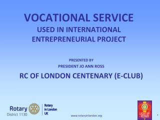 VOCATIONAL SERVICE  USED IN INTERNATIONAL ENTREPRENEURIAL PROJECT