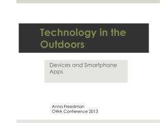 Technology in the Outdoors
