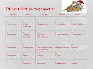 Desember på Neglespretten