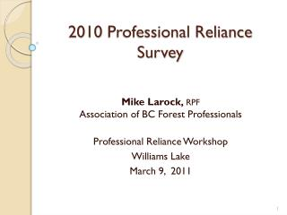 2010 Professional Reliance Survey