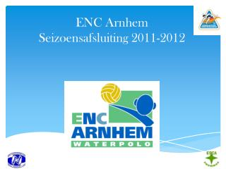 ENC Arnhem Seizoensafsluiting 2011-2012