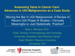Assessing Value in Cancer Care: Advances in UGI Malignancies as a Case Study