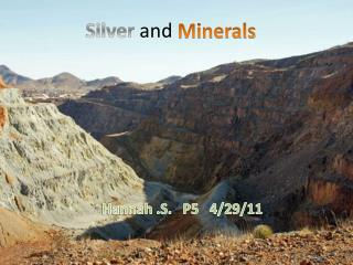 Silver  and  Minerals