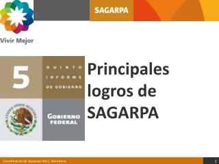 Principales logros de SAGARPA