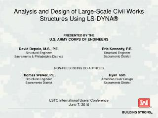 Analysis and Design of Large-Scale Civil Works Structures Using LS-DYNA®