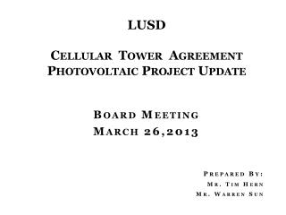 LUSD  Cellular  Tower  Agreement Photovoltaic Project Update