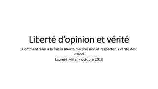 Liberté d'opinion et vérité