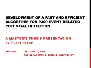 Development of a fast and efficient algorithm for p300 event related potential detection