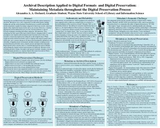 Metadata as Archival Preservation Archivy�s  theoretical needs must be met: