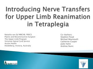 Introducing Nerve Transfers  for Upper Limb Reanimation              in Tetraplegia