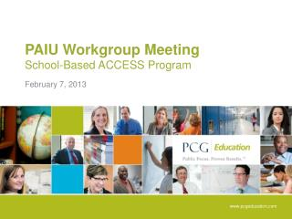 PAIU Workgroup Meeting School-Based ACCESS Program
