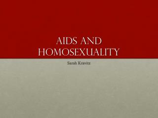 AIDs and Homosexuality