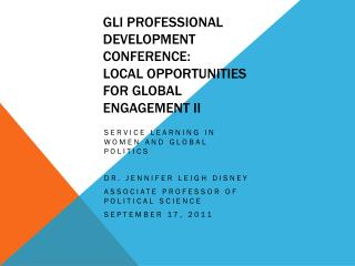 GLI PROFESSIONAL DEVELOPMENT CONFERENCE: LOCAL OPPORTUNITIES FOR GLOBAL ENGAGEMENT II