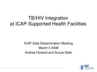 TB/HIV Integration at ICAP-Supported Health Facilities