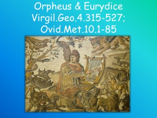 Orpheus  Eurydice