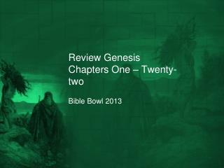 Review Genesis Chapters One – Twenty-two