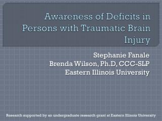 Awareness of Deficits in Persons with Traumatic Brain Injury