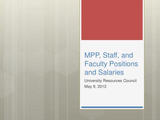 MPP, Staff, and Faculty Positions and Salaries